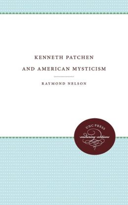 Kenneth Patchen and American Mysticism
