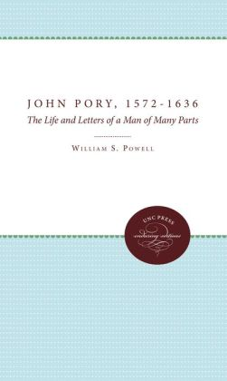 John Pory, 1572-1636: The Life and Letters of a Man of Many Parts
