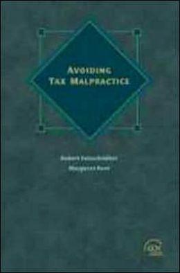Avoiding Tax Malpractice