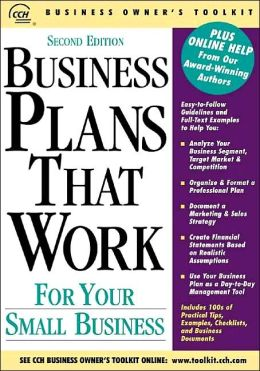 Business Plans That Work: For Your Small Business