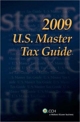 U. S. Master Tax Guide 2009