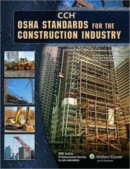 OSHA Standards for the Construction Industry as of 01/2010