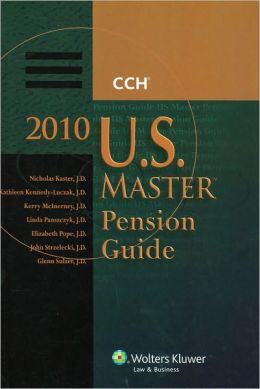 U.S. Master Pension Guide, 2010 Edition