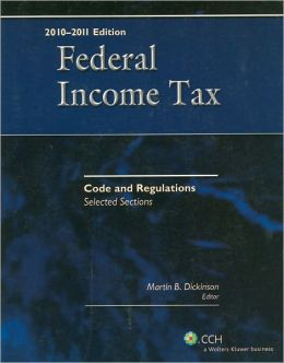 Federal Income Tax Code and Regulations-Selected Sections (2010-2011)