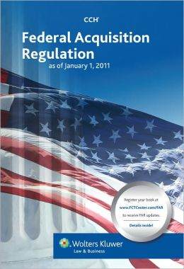 Federal Acquisition Regulation (FAR) as of January 1, 2011