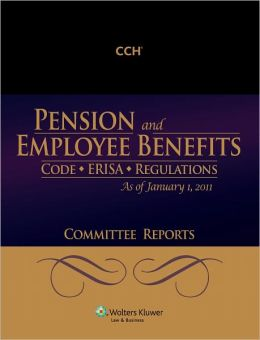 Pension & Employee Benefits Code ERISA Committee Reports 01/2011
