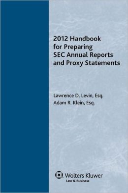 2012 Handbook for Preparing SEC Annual Reports and Proxy Statements