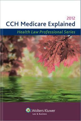 Medicare Explained 2012