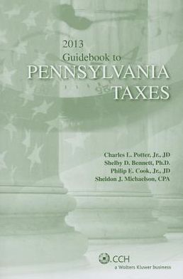 Pennsylvania Taxes, Guidebook To (2013)