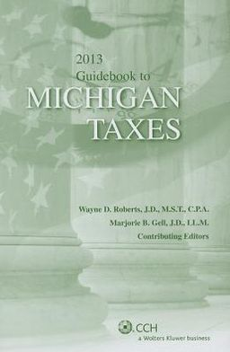 Michigan Taxes, Guidebook To (2013)