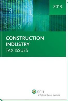 Construction Industry Tax Issues 2013