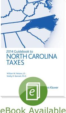 North Carolina Taxes, Guidebook to (2014)