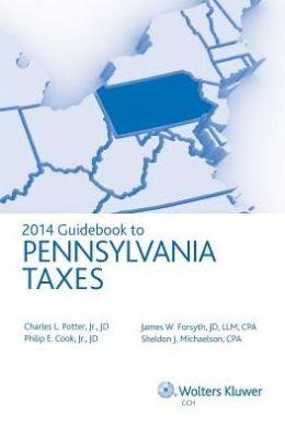 Pennsylvania Taxes, Guidebook to (2014)