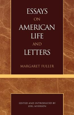 Essays On American Life And Letters