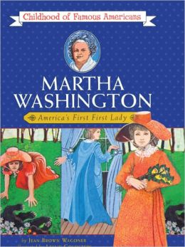 Martha Washington: America's First First Lady (Turtleback School & Library Binding Edition)
