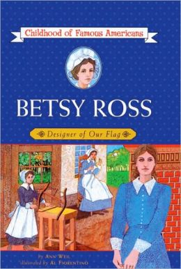 Betsy Ross: Designer of Our Flag (Turtleback School & Library Binding Edition)