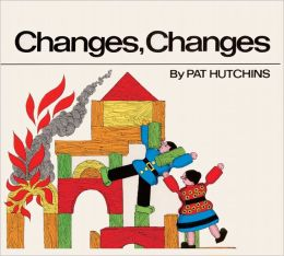Changes, Changes (Turtleback School & Library Binding Edition)