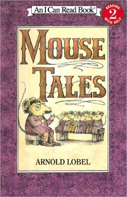 Mouse Tales (Turtleback School & Library Binding Edition)