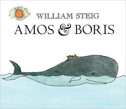 Amos and Boris (Turtleback School & Library Binding Edition)