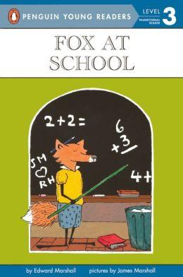 Fox At School (Turtleback School & Library Binding Edition)