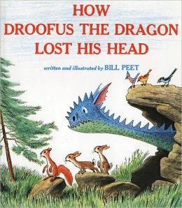 How Droofus the Dragon Lost His Head (Turtleback School & Library Binding Edition)