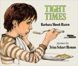 Tight Times (Turtleback School & Library Binding Edition)