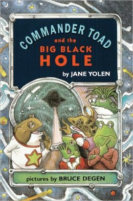 Commander Toad and the Big Black Hole (Turtleback School & Library Binding Edition)