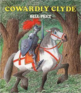 Cowardly Clyde (Turtleback School & Library Binding Edition)