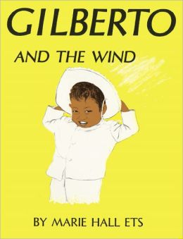Gilberto And The Wind (Turtleback School & Library Binding Edition)