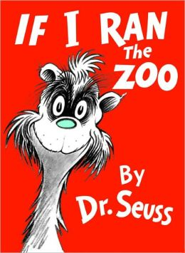 If I Ran The Zoo (Turtleback School & Library Binding Edition)