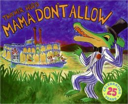 Mama Don't Allow (Turtleback School & Library Binding Edition)