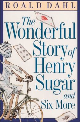 The Wonderful Story Of Henry Sugar And Six More (Turtleback School & Library Binding Edition)