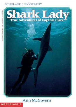 Shark Lady (Turtleback School & Library Binding Edition)