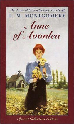 Anne Of Avonlea (Turtleback School & Library Binding Edition)