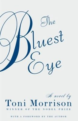The Bluest Eye (Turtleback School & Library Binding Edition)