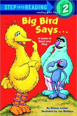 Big Bird Says: A Game to Read and Play (Turtleback School & Library Binding Edition)