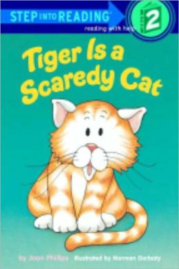 Tiger Is A Scaredy Cat (Turtleback School & Library Binding Edition)