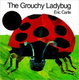 The Grouchy Ladybug (Turtleback School & Library Binding Edition)