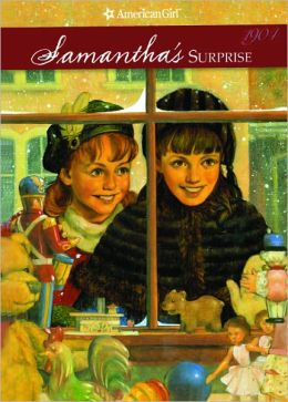 Samantha's Surprise: A Christmas Story (American Girls Collection Series: Samantha #3)