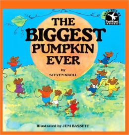 The Biggest Pumpkin Ever (Turtleback School & Library Binding Edition)