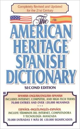 The American Heritage Spanish Dictionary (Turtleback School & Library Binding Edition)