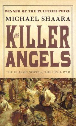 The Killer Angels (Turtleback School & Library Binding Edition)