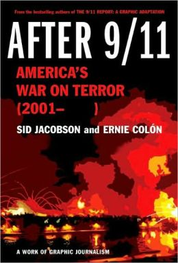 After 9/11: America's War on Terror (2001- ) - A Work of Graphic Journalism
