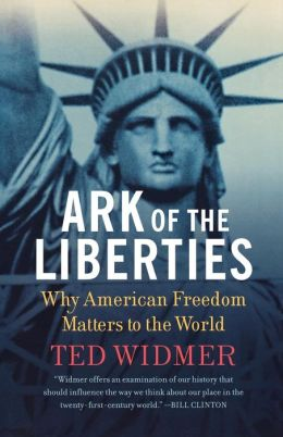 Ark of the Liberties: Why American Freedom Matters to the World