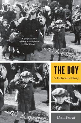 The Boy: A Holocaust Story Dan Porat