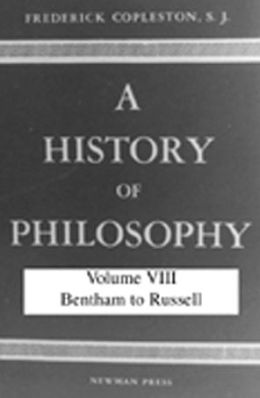 History of Philosophy: Bentham to Russell