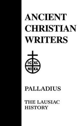 Paulladius: The Lausiac History