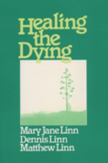 Healing the Dying: Releasing People to Die