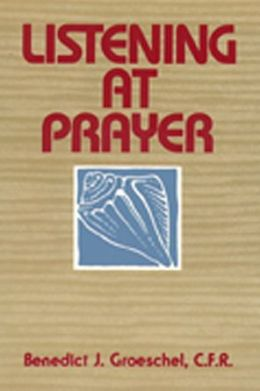 Listening at Prayer