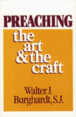 Preaching; The Art and the Craft